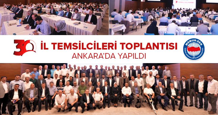 Memur-Sen 30. İl Temsilcileri Toplantısı Ankara'da Gerçekleştirildi