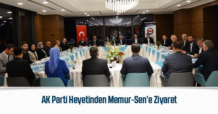 AK Parti Heyetinden Memur-Sen'e Ziyaret