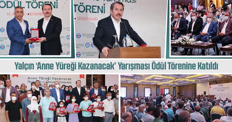 Yalçın 'Anne Yüreği Kazanacak' Yarışması Ödül Törenine Katıldı
