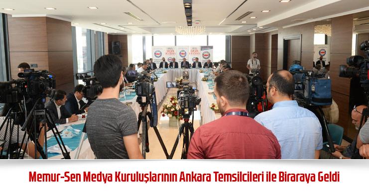 Memur-Sen Medya Kuruluşlarının Ankara Temsilcileri ile Biraraya Geldi