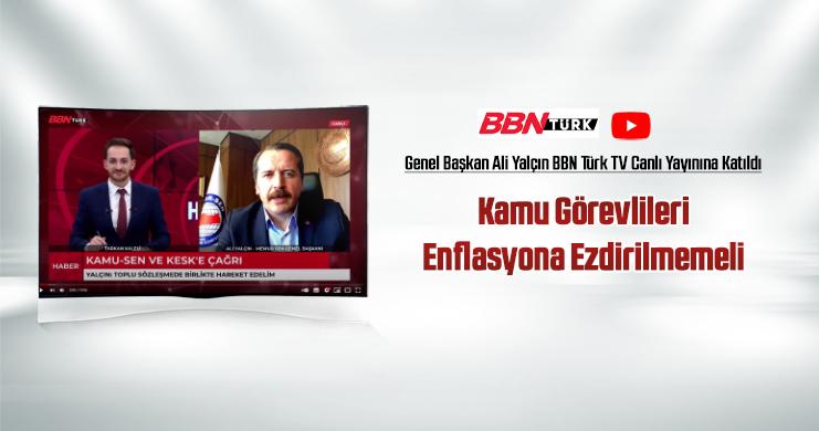 Yalçın, BBN Türk TV Canlı Yayınına Katıldı