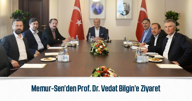 Memur-Sen'den Sosyal Politikalar Kurulu Başkan Vekili Prof. Dr. Vedat Bilgin'e Ziyaret