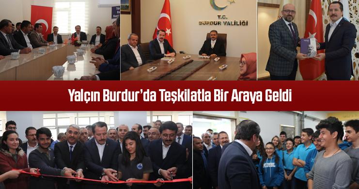 Yalçın Burdur'da Teşkilatla Bir Araya Geldi