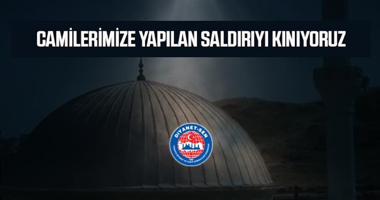 Camilerimize Yapılan Saldırıyı Kınıyoruz