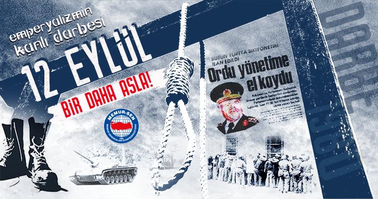 Bir Daha Asla: Emperyalizmin Kanlı Darbesi 12 Eylül