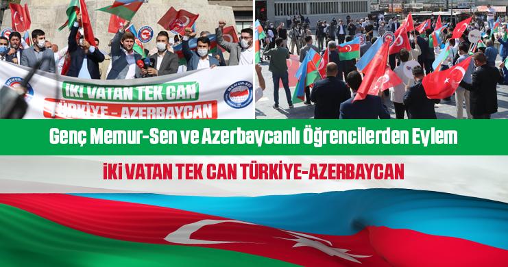 Genç Memur-Sen ve Azerbaycanlı Öğrencilerden Eylem