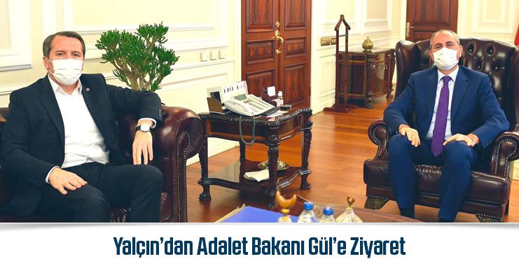Yalçın'dan Adalet Bakanı Gül'e Ziyaret