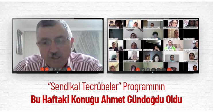 """""""Sendikal Tecrübeler"""" Programının Bu Haftaki Konuğu Ahmet Gündoğdu Oldu"""