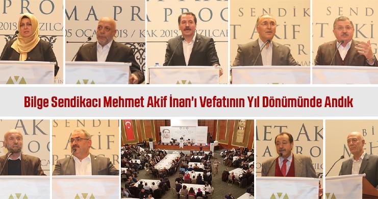Bilge Sendikacı Mehmet Akif İnan'ı Vefatının Yıl Dönümünde Andık