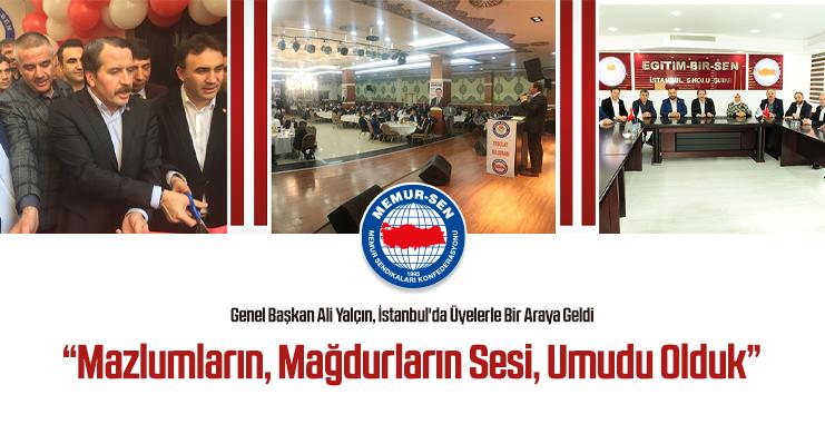 Genel Başkan Ali Yalçın, İstanbul'da Üyelerle Bir Araya Geldi