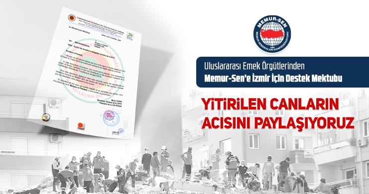 Uluslararası Emek Örgütlerinden Memur-Sen'e İzmir İçin Destek Mektubu