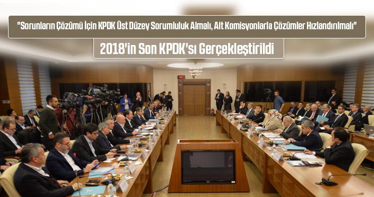 2018'in Son KPDK'sı Gerçekleştirildi