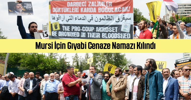 Mursi İçin Gıyabi Cenaze Namazı Kılındı