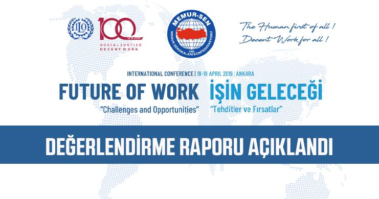 Uluslararası İşin Geleceği Konferansı'nın Sonuç Değerlendirmesi Açıklandı