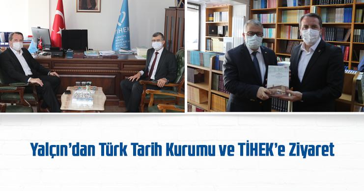 Yalçın'dan Türk Tarih Kurumu ve TİHEK'e Ziyaret