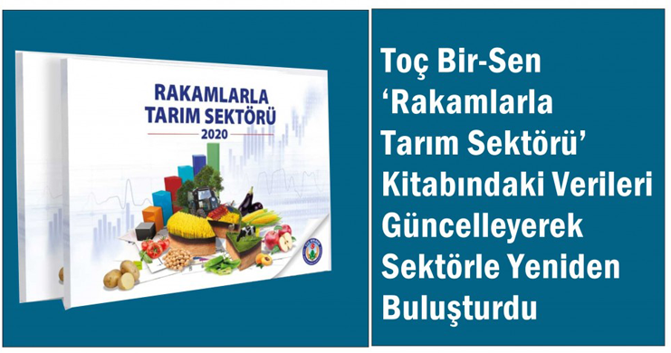 Toç Bir-Sen 'Rakamlarla Tarım Sektörü' Kitabını Güncelleyerek Sektörle Buluşturdu