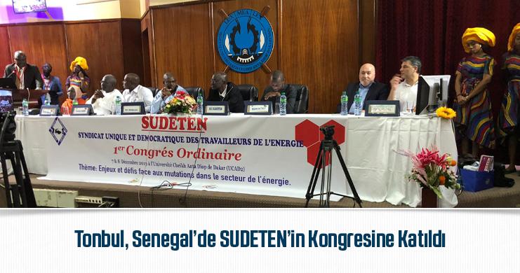 Tonbul, Senegal'de SUDETEN'in Kongresine Katıldı