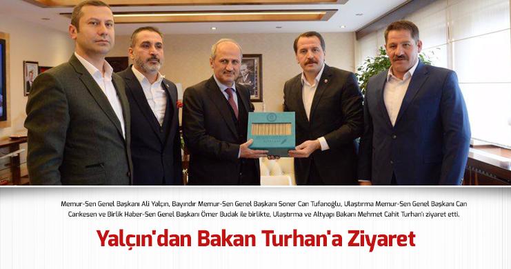 Yalçın'dan Bakan Turhan'a Ziyaret