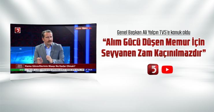 Yalçın, TV 5 Canlı Yayınında Önemli Açıklamalarda Bulundu