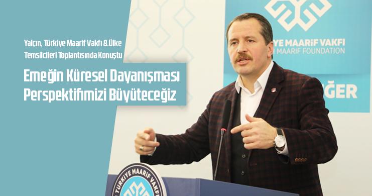 Yalçın, Türkiye Maarif Vakfı 8.Ülke Temsilcileri Toplantısında Konuştu