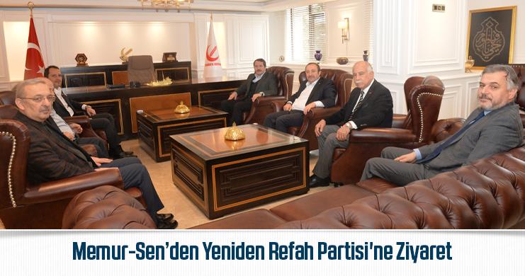 Memur-Sen'den Yeniden Refah Partisi'ne Ziyaret