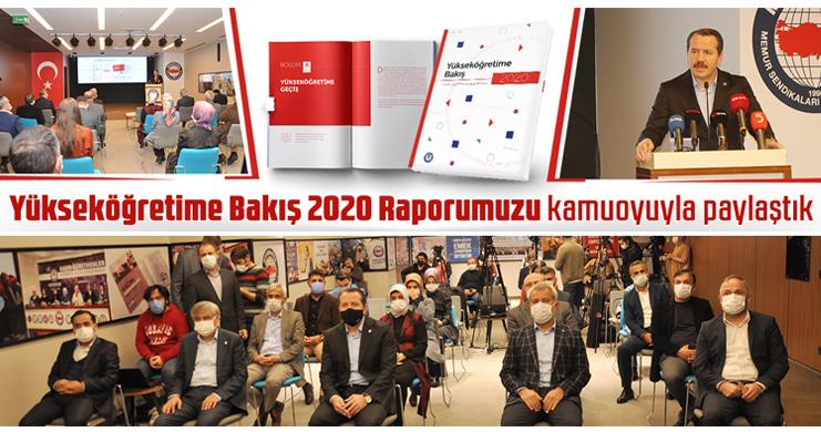 Yükseköğretime Bakış 2020 Raporumuzu Kamuoyuyla Paylaştık